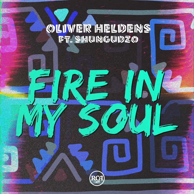 Oliver Heldens/Shungudzo - Fire In My Soul