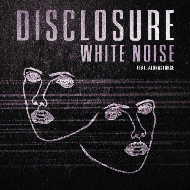 Disclosure/AlunaGeorge - White Noise