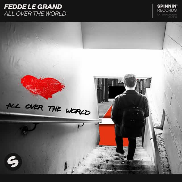 Fedde Le Grand - All Over The World