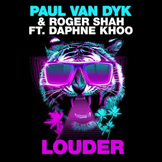 Paul van Dyk/Roger Shah/Daphne Khoo - Louder (Myon & Shane 54 Remix)