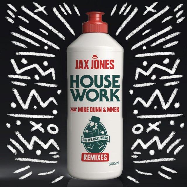 Jax Jones/Mike Dunn & MNEK - House Work